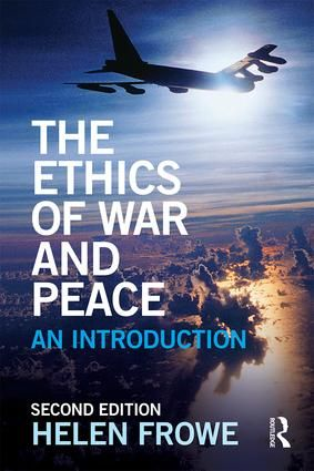 The Ethics of War and Peace: An Introduction, 2nd Edition (Paperback) - Routledge