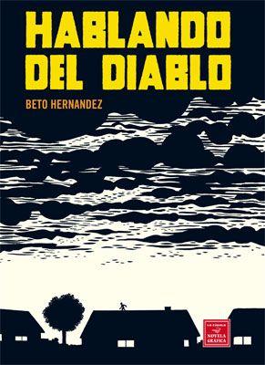 Hablando del diablo -Beto Hernandez