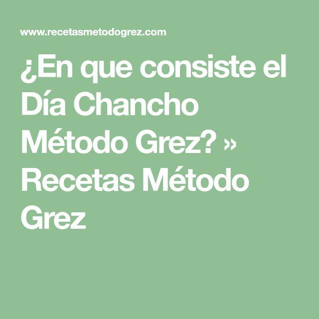 ¿En que consiste el Día Chancho Método Grez? » Recetas Método Grez