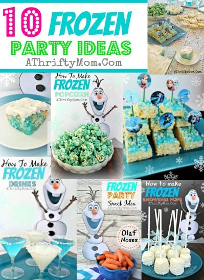 Frozen Party Ideas, 10 ideas for have a FROZEN party,Disney Frozen food, Frozen Party, Where to buy Disney Frozen Party supplies #Frozen, #D...