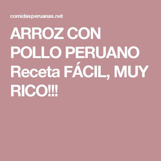 ARROZ CON POLLO PERUANO Receta FÁCIL, MUY RICO!!!
