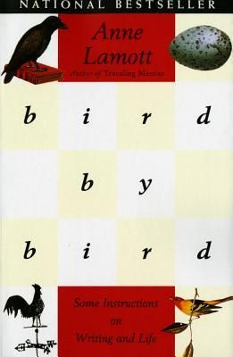 'Bird by Bird' de Anne Lamott #livros #recursosdoescritor