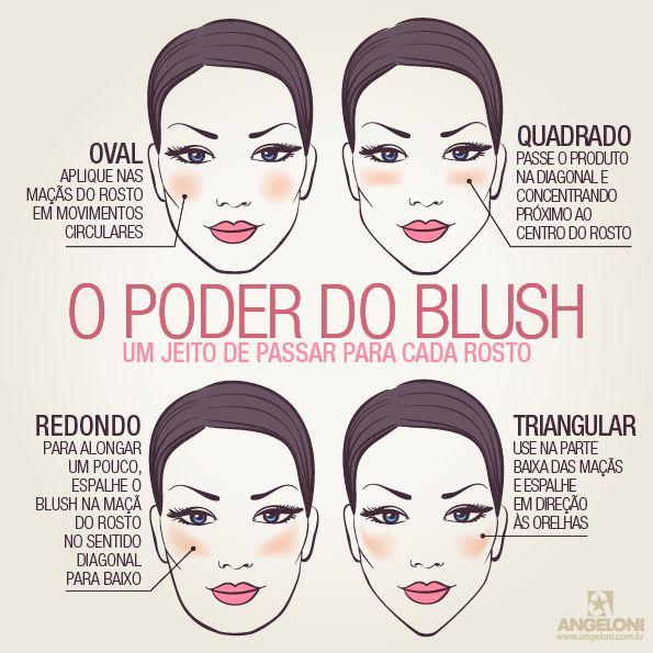Aplicação certa do blush com o formato do rosto: http://guiame.com.br/vida-estilo/moda-e-beleza/aplicacao-certa-do-blush-de-acordo-com-o-formato-do-rosto.html#.VQwOOjTF-8h