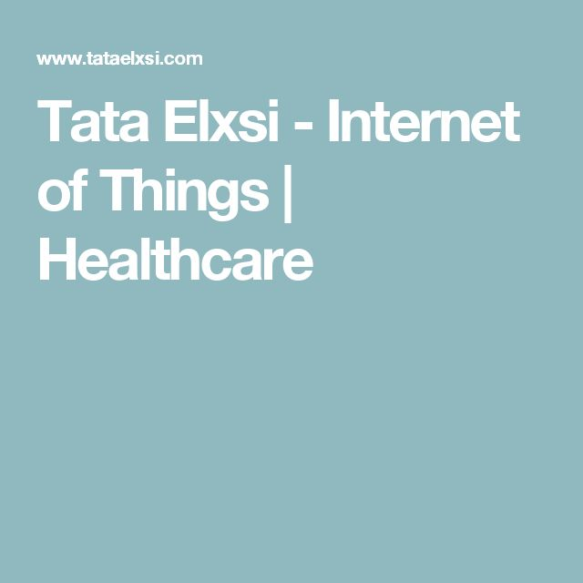 Tata Elxsi - Internet of Things | Healthcare