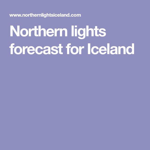 Northern lights forecast for Iceland