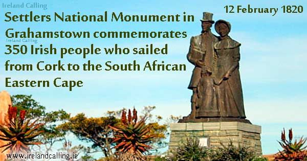 1820 Grahamstown national monument | On this day in Irish History, February 12 | Ireland Calling