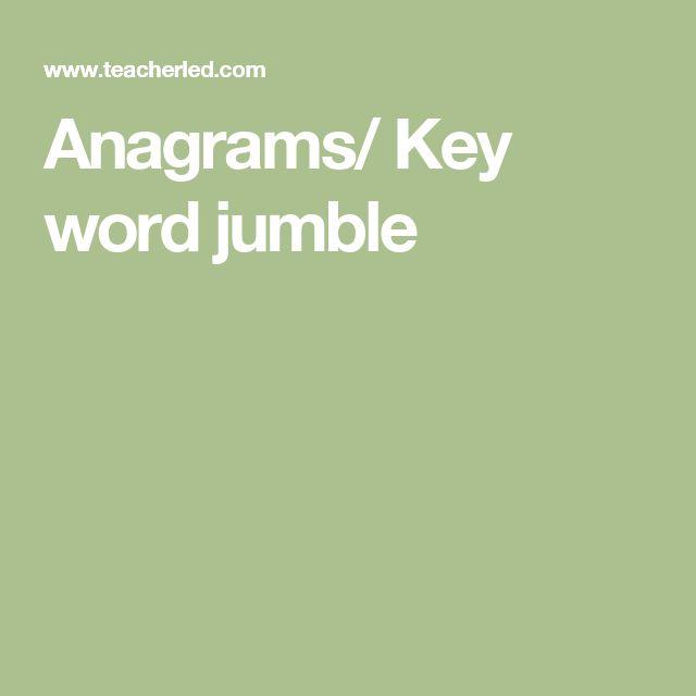 Anagrams/ Key word jumble