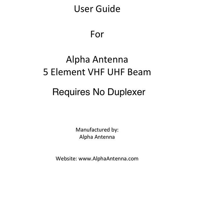 The all new VHF UHF Beam that requires no Duplexer is now