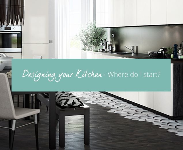 Designing a kitchen for the first time? Feel a bit lost about where to start? Here's our handy guide to taking those first steps to creating the kitchen of your dreams.