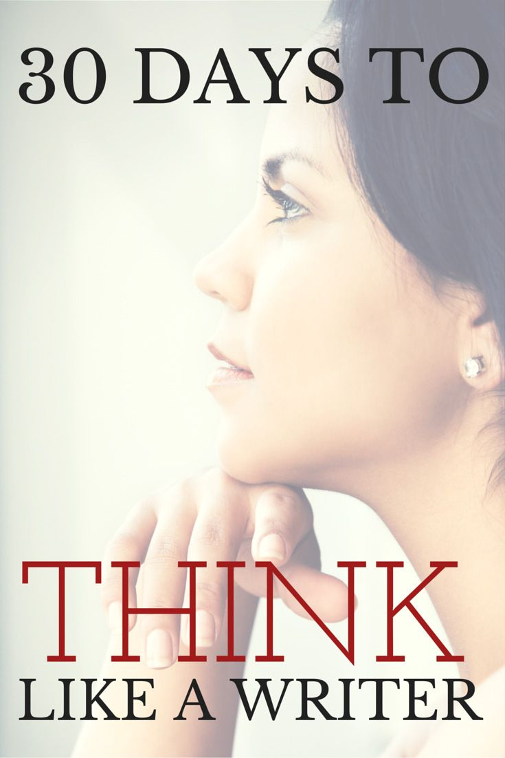 The 31-day Think Like a Writer series challenges writers to write at least 750 words each and every day for a month. Creative writing prompts for each day