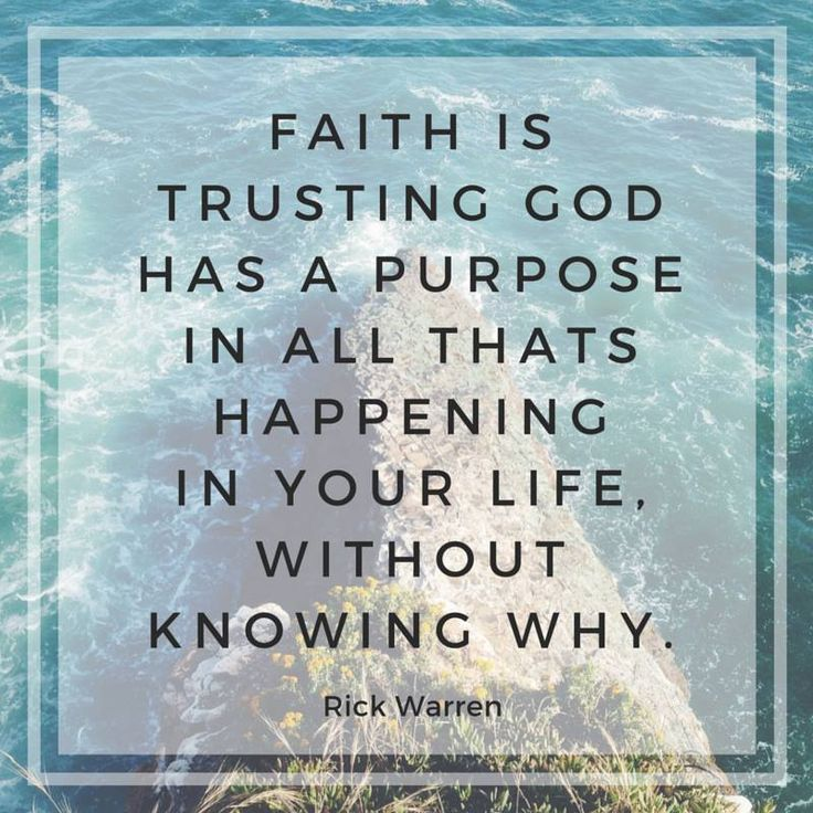 Trust God completely and have faith that He knows what's best for your life.
