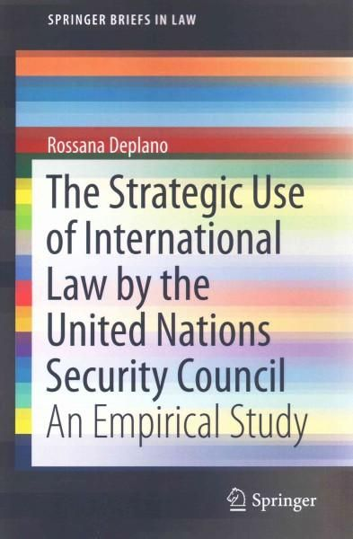 The Strategic Use of International Law by the United Nations Security Council: An Empirical Study