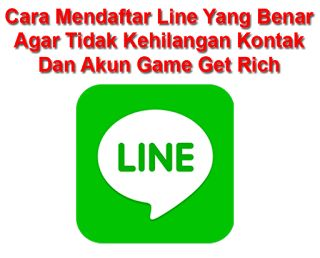 Tutorial Android Indonesia: Cara Daftar Line Yang Benar Agar Tidak Kehilangan ...