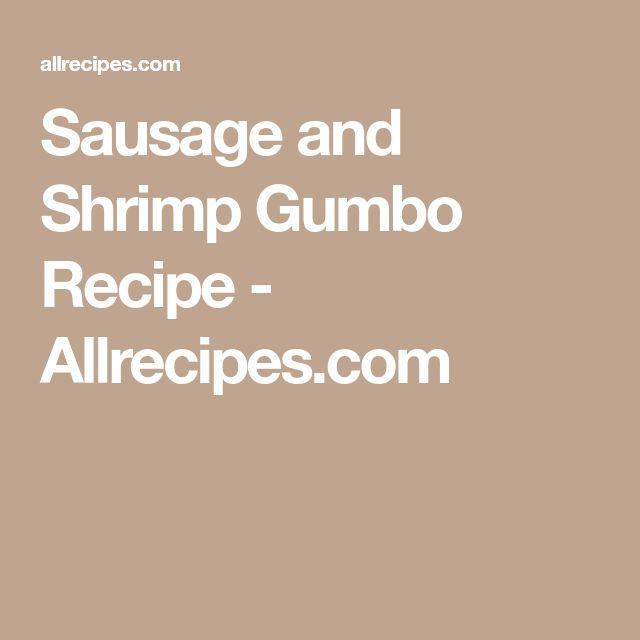 Sausage and Shrimp Gumbo Recipe - Allrecipes.com