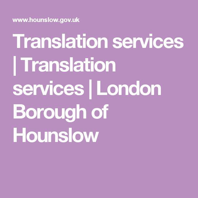 Translation services   Translation services   London Borough of Hounslow
