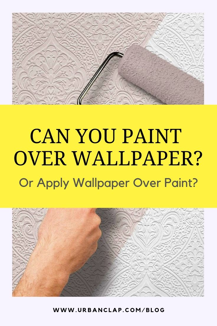 There S A Point In Every Home Owner Or Renter S Journey When He Or She Wonders Whethe Paint Over Wallpaper Painting Over Wallpaper Can You Paint Over Wallpaper