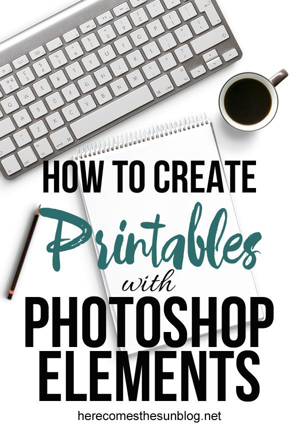 Learn how to create printables with Photoshop Elements!  It's not as hard as you think!