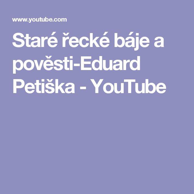 Staré řecké báje a pověsti-Eduard Petiška - YouTube