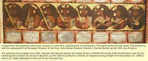 Painél da Pintura no Museu Larco em Lima , PERU - retratando Imperadores INCAS .  Este Painél mostra os últimos sete Imperadores Incas - e subsequentemente o primeiro Imperador Europeu dos Incas: O Imperador do Sacro Império Romano Charles V (Carlos Quinto) como o 15º Imperador Inca.