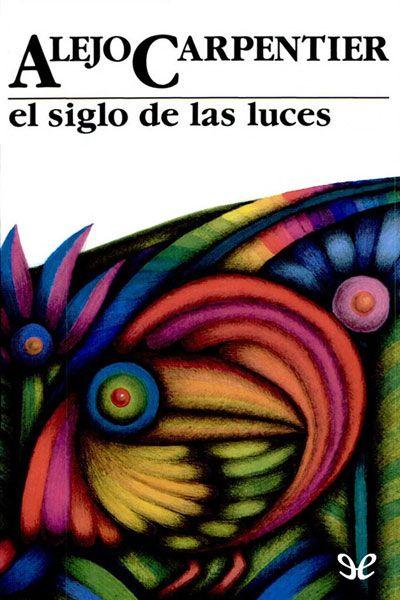 El siglo de las luces - http://descargarepubgratis.com/book/el-siglo-de-las-luces/