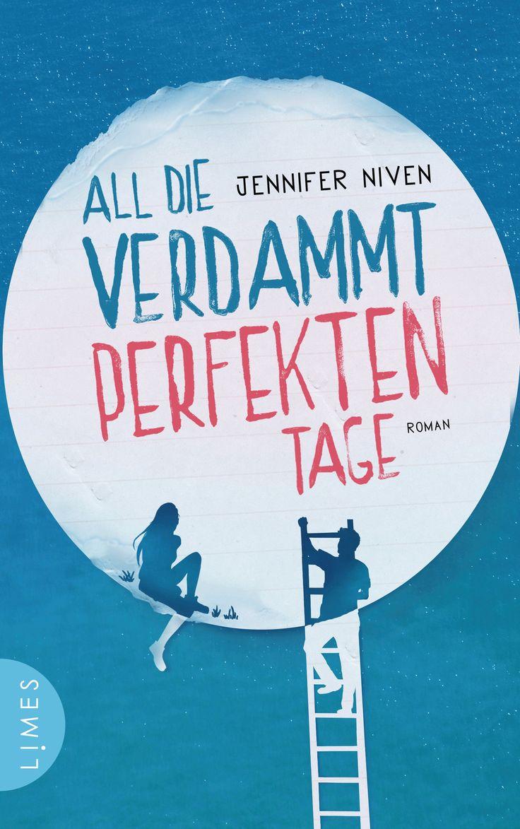 Jennifer Niven - All die verdammt perfekten Tage