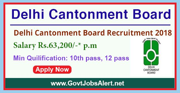 Delhi Cantonment Board Recruitment 2018 - Hiring Fireman and Lab Assistant Posts, Salary Rs.63,200/- : Apply Now !!!  The Delhi Cantonment Board Recruitment 2018 has released an official employment notification inviting interested and eligible candidates to apply for the positions of Fireman and Lab Assistant. The eligible candidates may apply online through the official website (given below). The Closing date for apply of Delhi Cantonment Board Recruitment 2018 is on or be