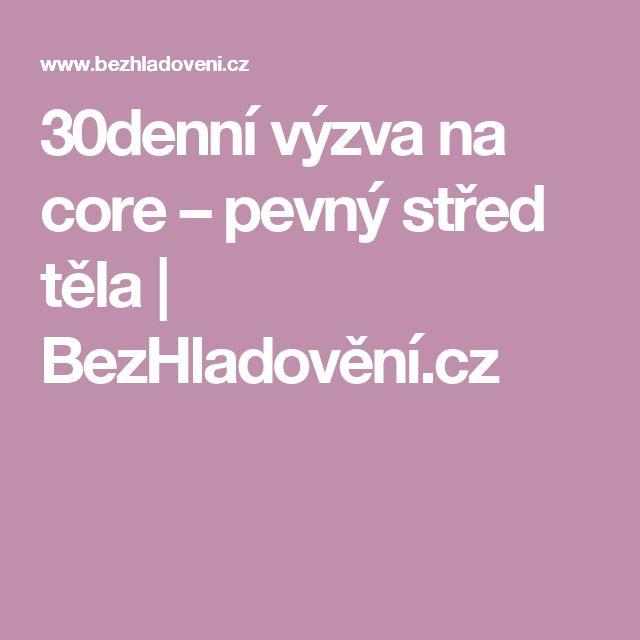 30denní výzva na core – pevný střed těla | BezHladovění.cz