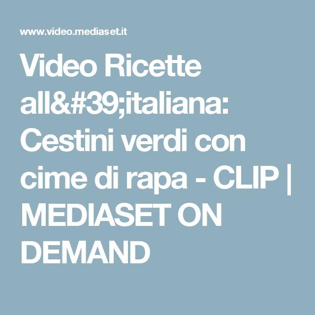 Video Ricette all'italiana: Cestini verdi con cime di rapa - CLIP | MEDIASET ON DEMAND