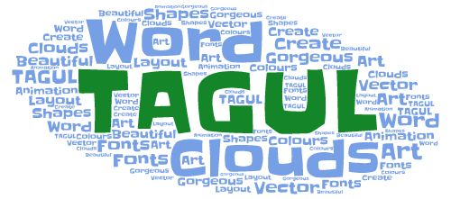 Tagul is an online tool that allows you to create gorgeous word clouds