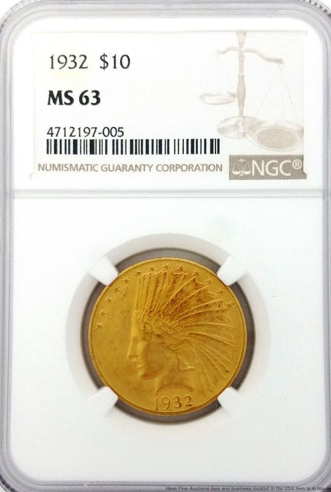 Ngc 1932 10 Ms 63 Ten Dollar Us Gold Coin Indian Head United States Eagle Unc Gold Coins Coins 10 Things