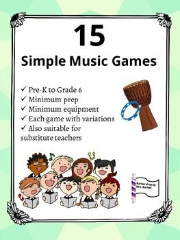 Fifteen simple classroom tested music games for use with your students! Each of these is a student favorite. Included are games suitable from Pre-K all the way to Grade 6.These games use instruments, simple, familiar songs, movement, rhythms and much more to teach important music concepts. So fun and easy!