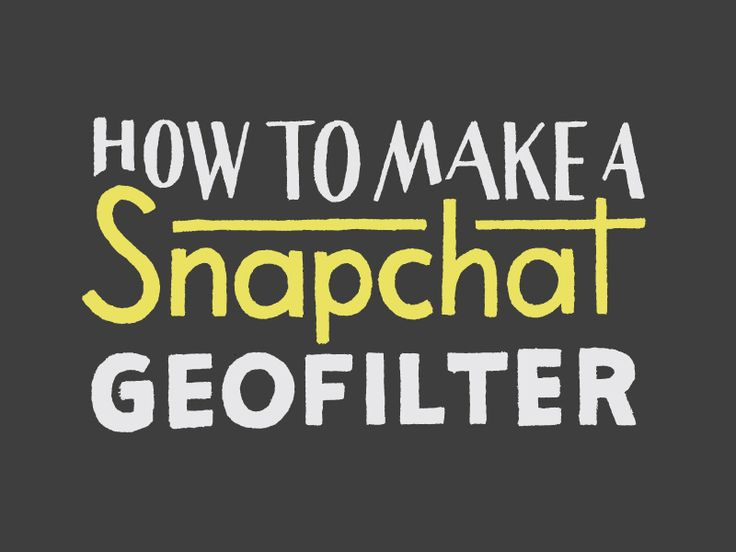 17 best images about geofilters inspiration on pinterest adobe photoshop training and awesome for How to make a geofilter without photoshop