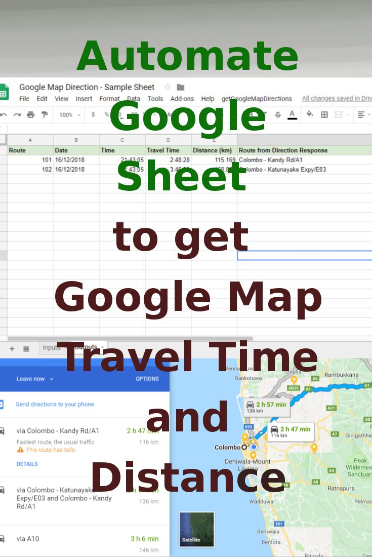 Automate Google Sheet To Get Google Map Travel Time And Distance Google Maps Map How To Get