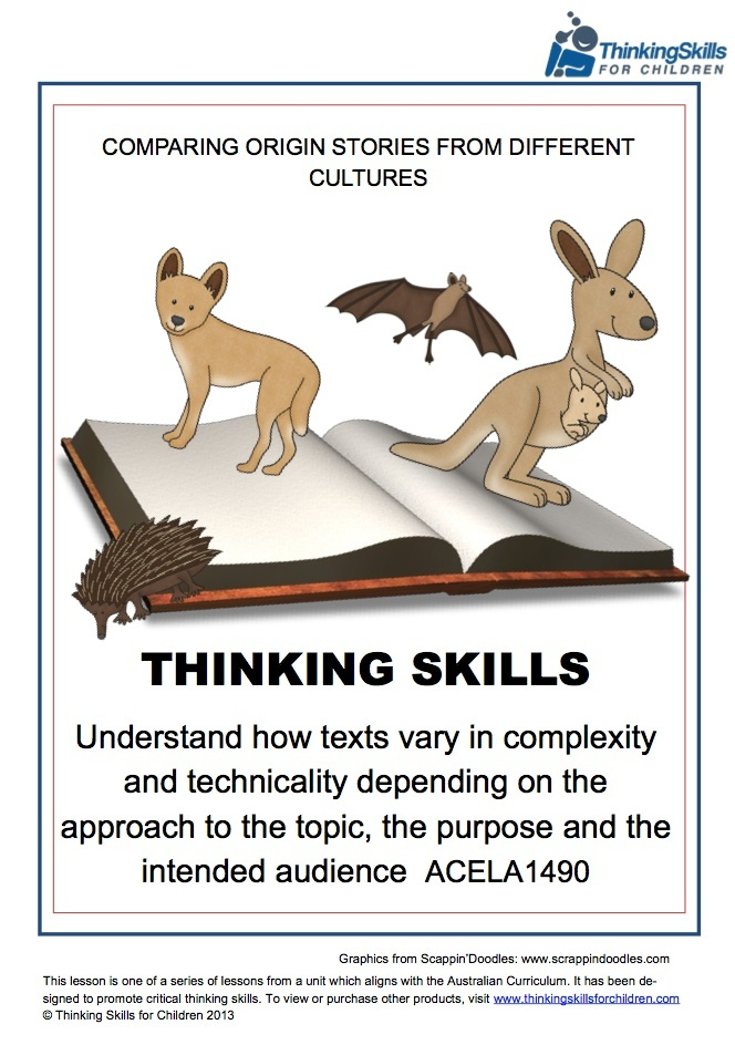 Texts Vary in Complexity - Yr4 – English >  32 pages of activities and guidance notes that compare origin stories from different cultures. The product is aligned to the content descriptor 'Understand how texts vary in complexity and technicality depending on the approach to the topic, the purpose and the intended audience ACELA1490.'