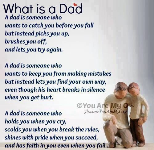 "Being A Dad Quotes: ""saving"" Your Child From Every Mistake Or Heart Ache Does"