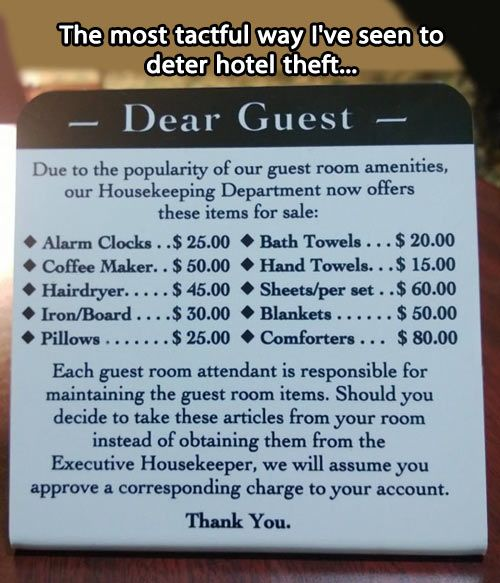 Dear guest…I hate people who take stuff, they need to be charged up the wazoo for stuff, and add dishware to it.