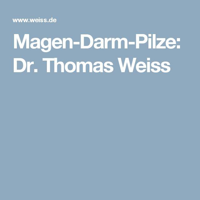 Magen-Darm-Pilze: Dr. Thomas Weiss