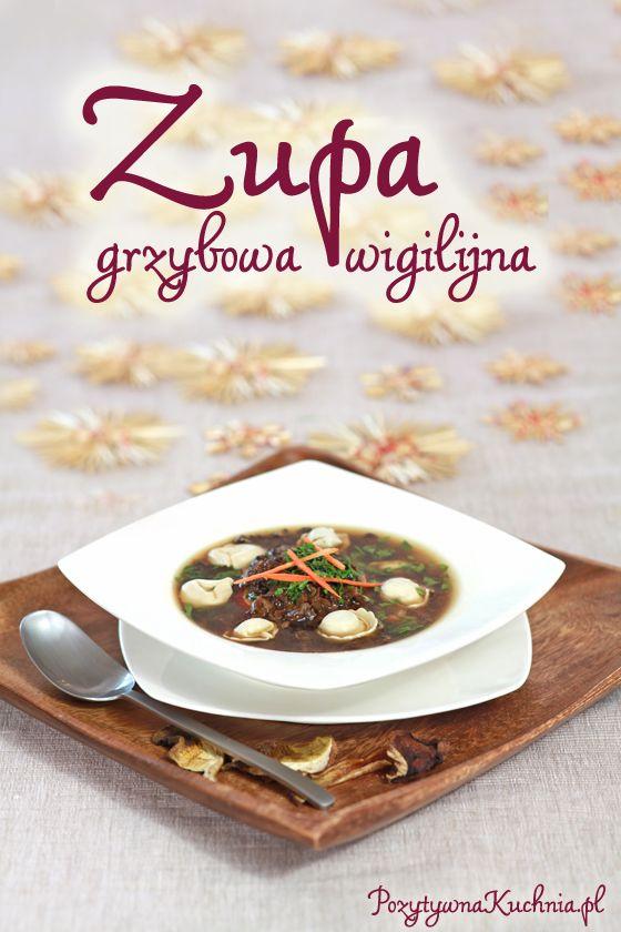 #Zupa grzybowa wigilijna - #przepis krok po kroku na zupę grzybową…
