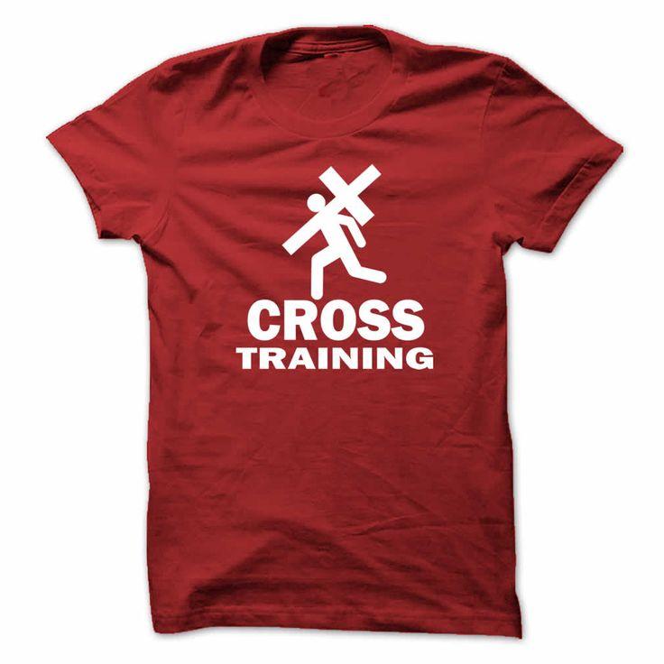 Cross Training Blood Red Tee Shirt $19.00 http://www.sunfrogshirts.com/Faith/Cross-Training-Blood-Red-Tee.html?34281