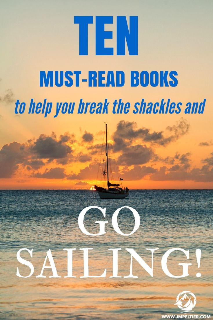 Looking for inspiration to ditch life on land for a rewarding life at sea?  These sailing books were my inspiration and can be your as well.