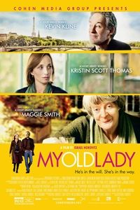 Mathias inherits a Parisian apartment from his estranged father. But when he arrives in France to sell it, he discovers a tenant who is not prepared to budge. #MyOldLady #KevinKline #MaggieSmith #KristinScottThomas #DominiquePinon