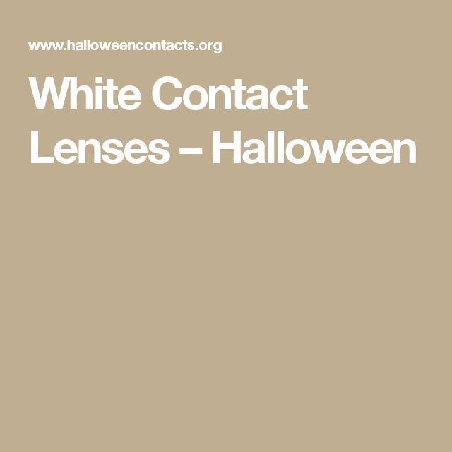 White Contact Lenses – Halloween