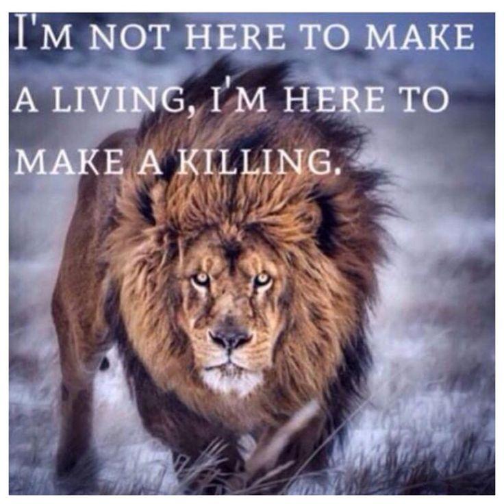 Make A Killing.