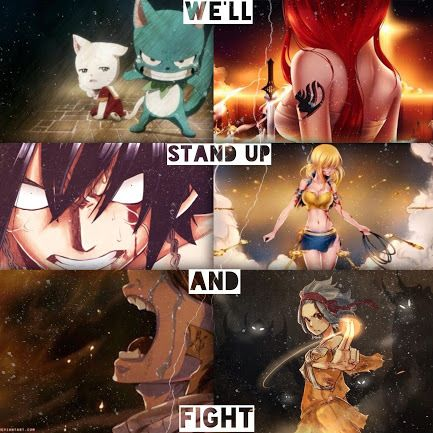 We'll Stand Up and Fight!- Fairy Tail!