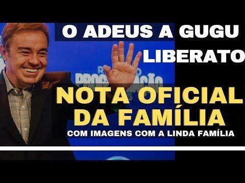 Gugu Nota Oficial Da Familia De Gugu Liberato Adeus Augusto Liberato Youtube Gugu Um Beijo Pra Voce Testamento