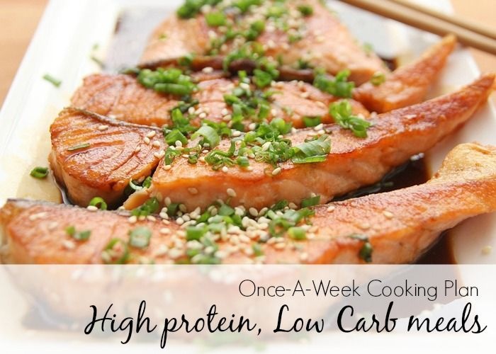 Once-A-Week Cooking Plans: High protein/Low carb