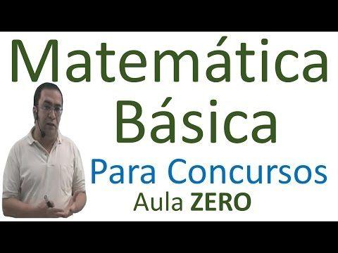 Curso de Matemática Básica para Concursos Públicos - Grátis