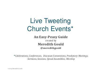 Guide to Live Tweeting Church Events...but easily converted to a guide that could be used for other sectors!