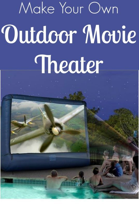 DIY Create Your Own Outdoor Movie Theater!