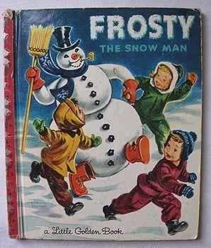 Vintage Little Golden Book Frosty the Snowman.: Book Frosty, Little Golden Books, Book Growing, Favorite Books, Book Baby, Golden Book S, Books Cards Designs, Littlegoldenchildren Sbooks, Goldenbooks